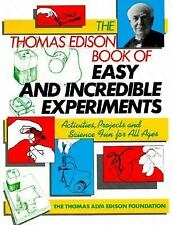 The Thomas Edison Book of Easy and Incredible Experiments (Wiley Science Edition