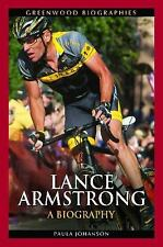 Lance Armstrong: A Biography (Greenwood Biographies)-ExLibrary