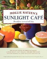 Sunlight Café : Breakfast Served All Day by Mollie Katzen (2002, Hardcover)
