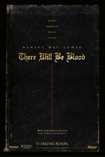 THERE WILL BE BLOOD MOVIE POSTER 2 Sided Advance ORIGINAL 27x40 DANIEL DAY-LEWIS