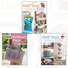 Debbie Shore 3 Books Collection Set (Half Yard Kids,Sew Brilliant Bags)Brand New
