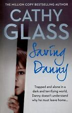 Saving Danny by Cathy Glass (2015, Paperback)