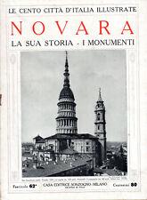 NOVARA. LA SUA STORIA – I MONUMENTI – LE CENTO CITTÀ D'ITALIA ILLUSTRATE