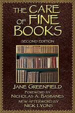 The Care of Fine Books by Greenfield, Jane