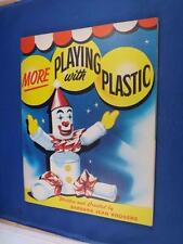 MORE PLAYING WITH PLASTIC CRAFT PATTERN INSTRUCTION BOOK DOMTAR JAVEX ADVERTISE