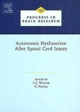 Autonomic Dysfunction After Spinal Cord Injury, Volume 152 (Progress in Brain Re