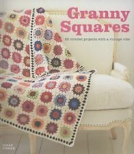 Granny Squares : 20 Crochet Projects with a Vintage Vibe by Susan Pinner (2013,…