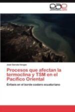 Procesos Que Afectan la Termoclina y Tsm en el Pacífico Oriental by José...