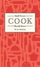 Stuff You Should Know: Stuff Every Cook Should Know by Joy Manning (2016,...