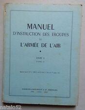 manuel d'instruction des troupes de l'armée de l'Air livre 1 tome II - 1952