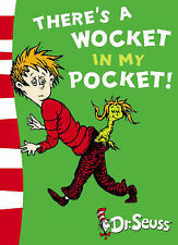 There's a Wocket in My Pocket: Blue Back Book by Dr. Seuss 9780007169955
