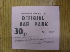 circa 1980s Ticket: Huddersfield Town - Official Car Park (Pink). Any faults are