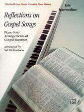 Reflections on Gospel Songs: Piano Solo Arrangements of Gospel Favorites David