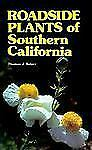 Roadside Plants of Southern California (Outdoor and Nature), Belzer, Thomas J. B