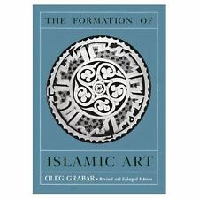 The Formation of Islamic Art: Revised and Enlarged Edition, , Grabar, Oleg, Very