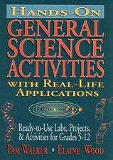Hands-On General Science Activities With Real-Life Applications: Ready-To-Use La