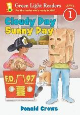Cloudy Day Sunny Day (Green Light Readers Level 1)