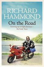 On the Road: Growing Up in Eight Journeys - My Early Years, Hammond, Richard, Ne