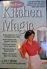 Joey Green's Kitchen Magic: 1,882 Quick cooking tricks, cleaning and more new