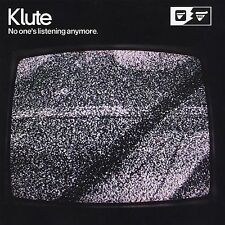Klute No Ones Listening Anymore CD