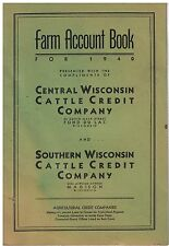 1940 Farm Account Book Cental WI Cattle Credit Co. Fond du lac