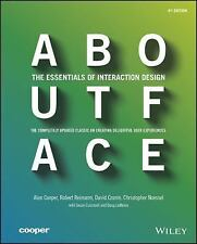 About Face : The Essentials of Interaction Design by Alan Cooper, Christopher...