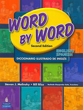 Word by Word Picture Dictionary: English/Spanish by Steven J. Molinsky, Bill...
