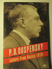 Letters from Russia 1919 by P.D. Ouspensky 1991 PB Fourth Way Esoteric GURDJIEFF