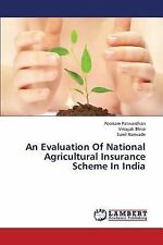 An Evaluation of National Agricultural Insurance Scheme in India by...
