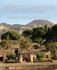 Herculaneum: Past and Future, Wallace-Hadrill, Andrew