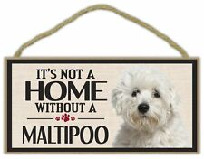 Wood Sign: It's Not A Home Without A MALTIPOO (MALTESE POODLE) | Dogs, Gifts