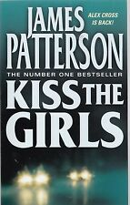 Kiss the Girls by James Patterson (paperback) New Book
