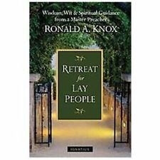 A Retreat for Lay People : Spiritual Guidance for Christian Living by Ronald...