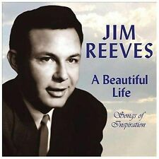 Jim Reeves, A Beautiful Life - Songs of Inspiration, Excellent
