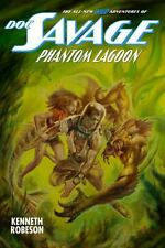 Doc Savage: Phantom Lagoon by Kenneth Robeson, Lester Dent & Wil Murray PB 2013