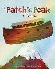The Faith That God Built: A Patch on the Peak of Ararat by Gary Bower (2017)