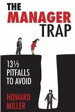 The Manager Trap: 13 12 Pitfalls to Avoid