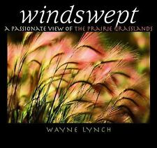 Windswept: A Passionate View of the Prairie Grasslands-ExLibrary
