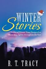 Winter Stories : Stories of Winter Time Designed to Boost Your Spirits...