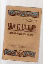 colpa ed espiazione - forster - edizione del 1912