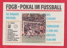 Orig.PRG   FDGB Pokal   1984/85   FINALE   BFC DYNAMO BERLIN - SG DYNAMO DRESDEN