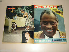 VIE NUOVE=1958/34=PAUL ROBESON=VAL D'OSSOLA CREVOLA=JOLIOT CURIE=CAPRICE CHANTAL