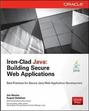 Iron-Clad Java: Building Secure Web Applications (Oracle Press) by Manico, Jim,