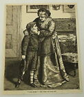 1881 magazine engraving ~COME HOME~ woman cradles little boy's face in her arms