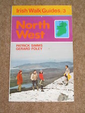 Irish Walking Guide: no 3 North West  - 1979 vintage p'back by P Simms & G Foley