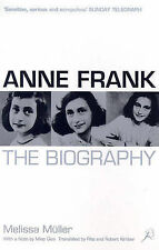 Anne Frank The Biography by Muller, Melissa ( Author ) ON Dec-13-1999, Paperback