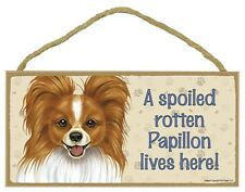 Spoiled Rotten Papillon Red White Dog 5 x 10 Wood SIGN Plaque USA Made