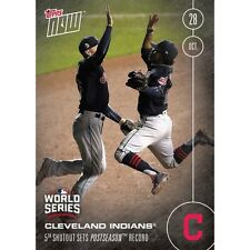 2016 TOPPS NOW #639A CLEVELAND 5 SHUTOUTS IN POSTSEASON SETS RECORD *IN STOCK*