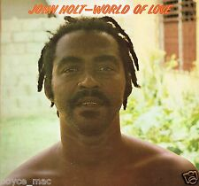 justice LP : JOHN HOLT-world of love  (hear)   reggae