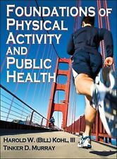Acc, Foundations of Physical Activity and Public Health, Murray, Tinker, Kohl II